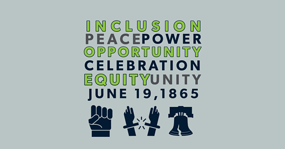 Juneteenth symbols and graphic reads: inclusion, peace, power, opportunity, celebration, equity, unity